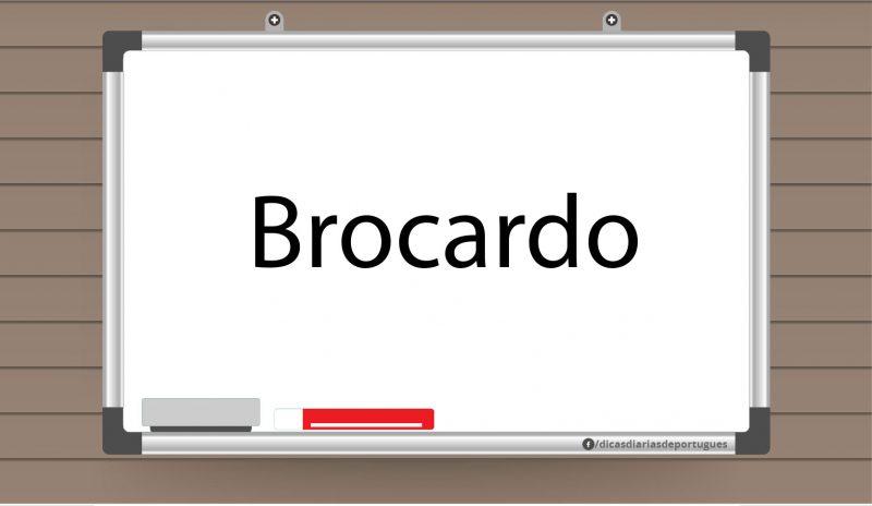 O que significa brocardo?