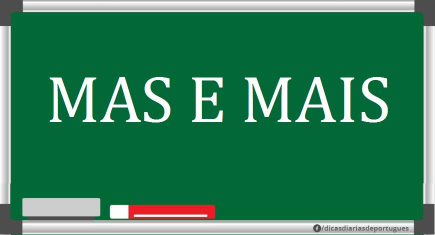 MAS E MAIS