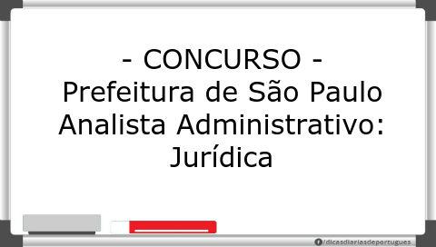 Analista Administrativo – Jurídica – Pref. São Paulo