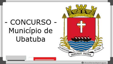 Concurso: Agente Administrativo – Município Ubatuba/SP (2015)