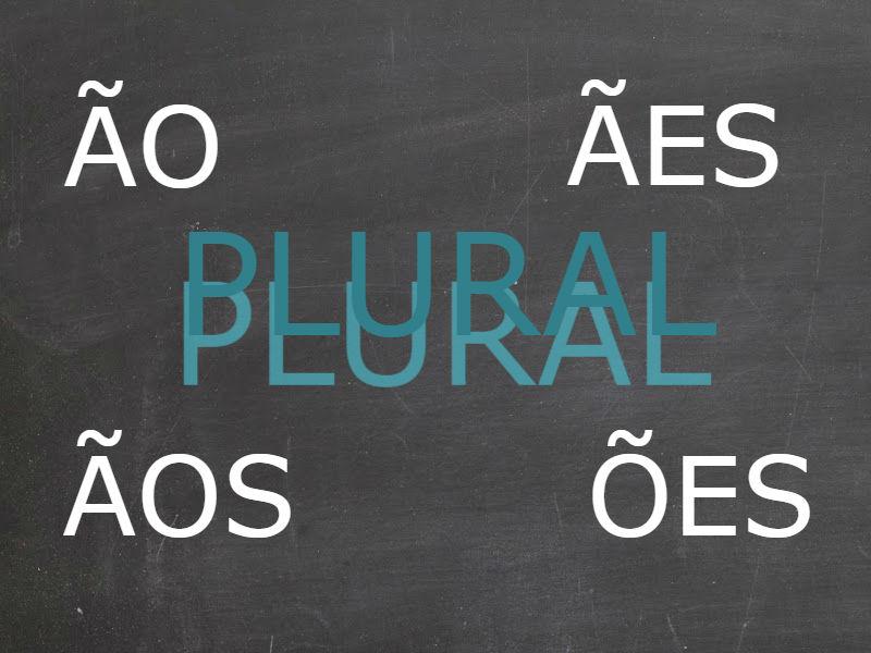 Plural dos substantivos terminados em ÃO