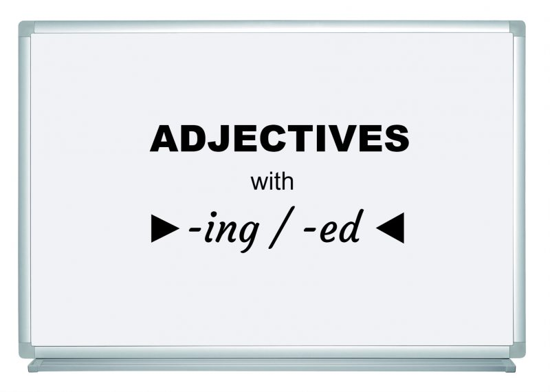 Adjectives: with -ing and -ed (interesting, interested)