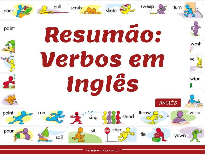 Resumão: Verbos em Inglês