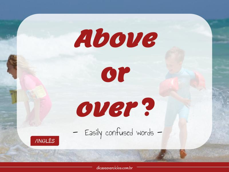 Above or over?