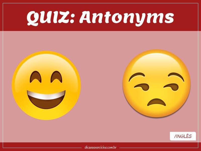 Quiz: Antonyms
