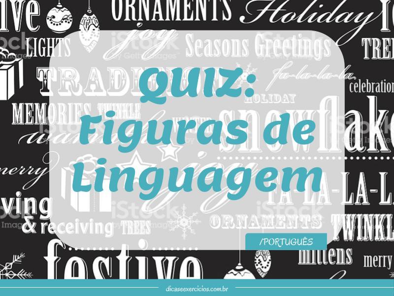 Quiz: Figuras de linguagem