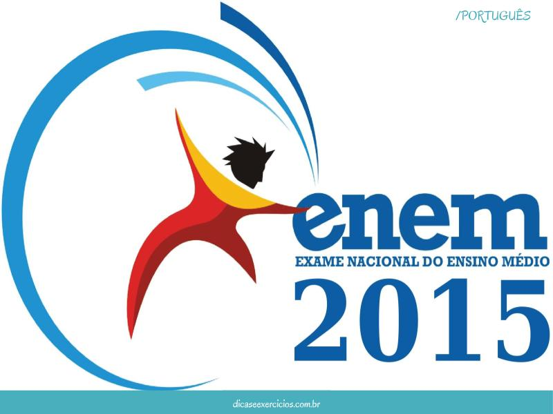 Enem 2015: Provas e Gabaritos para Download