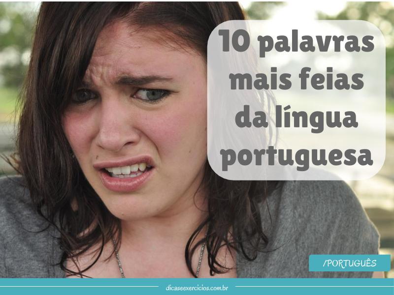 10 palavras mais feias da língua portuguesa
