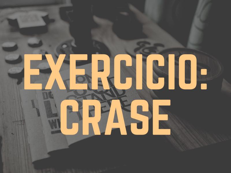 Exercício: O uso adequado da crase