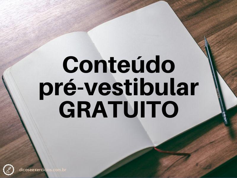 Conteúdo pré-vestibular GRATUITO