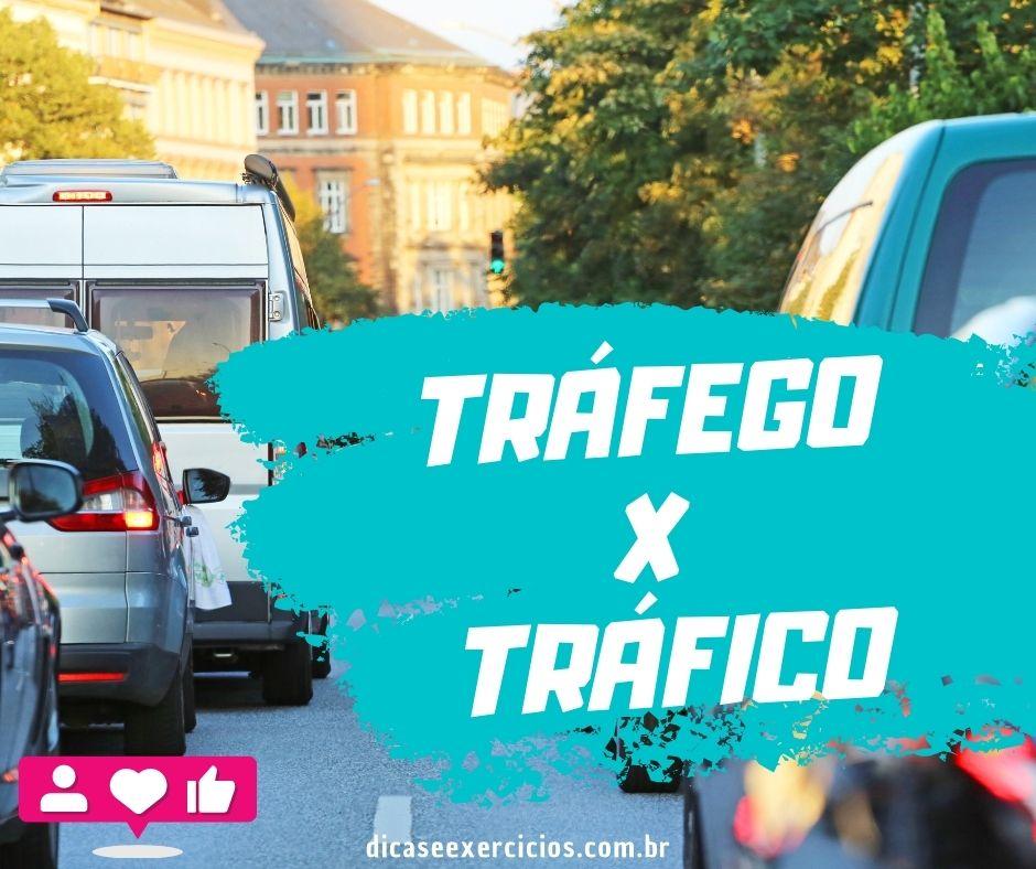 Tráfego x Tráfico