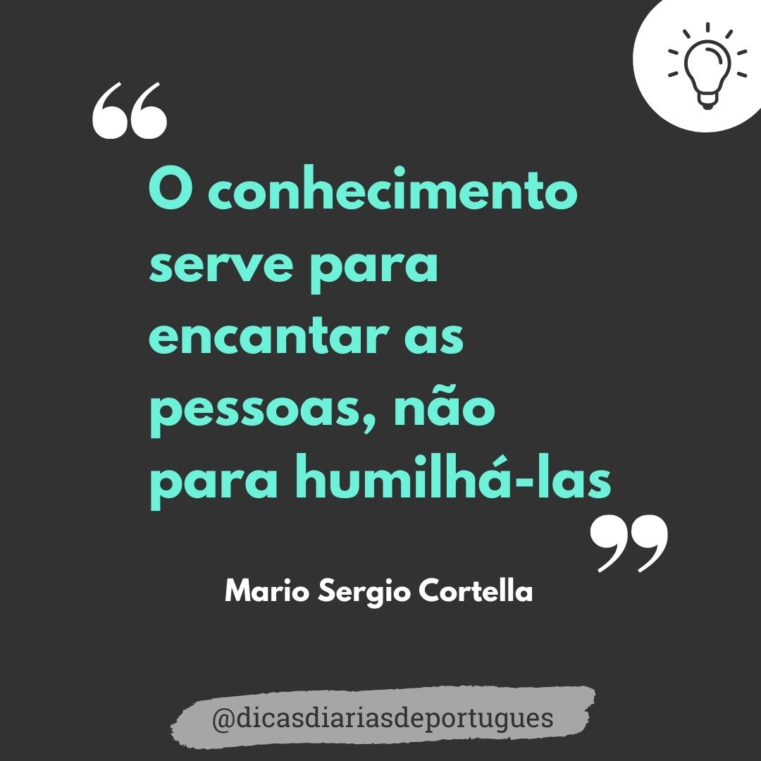 Confira frases inspiradoras de Mario Sergio Cortella
