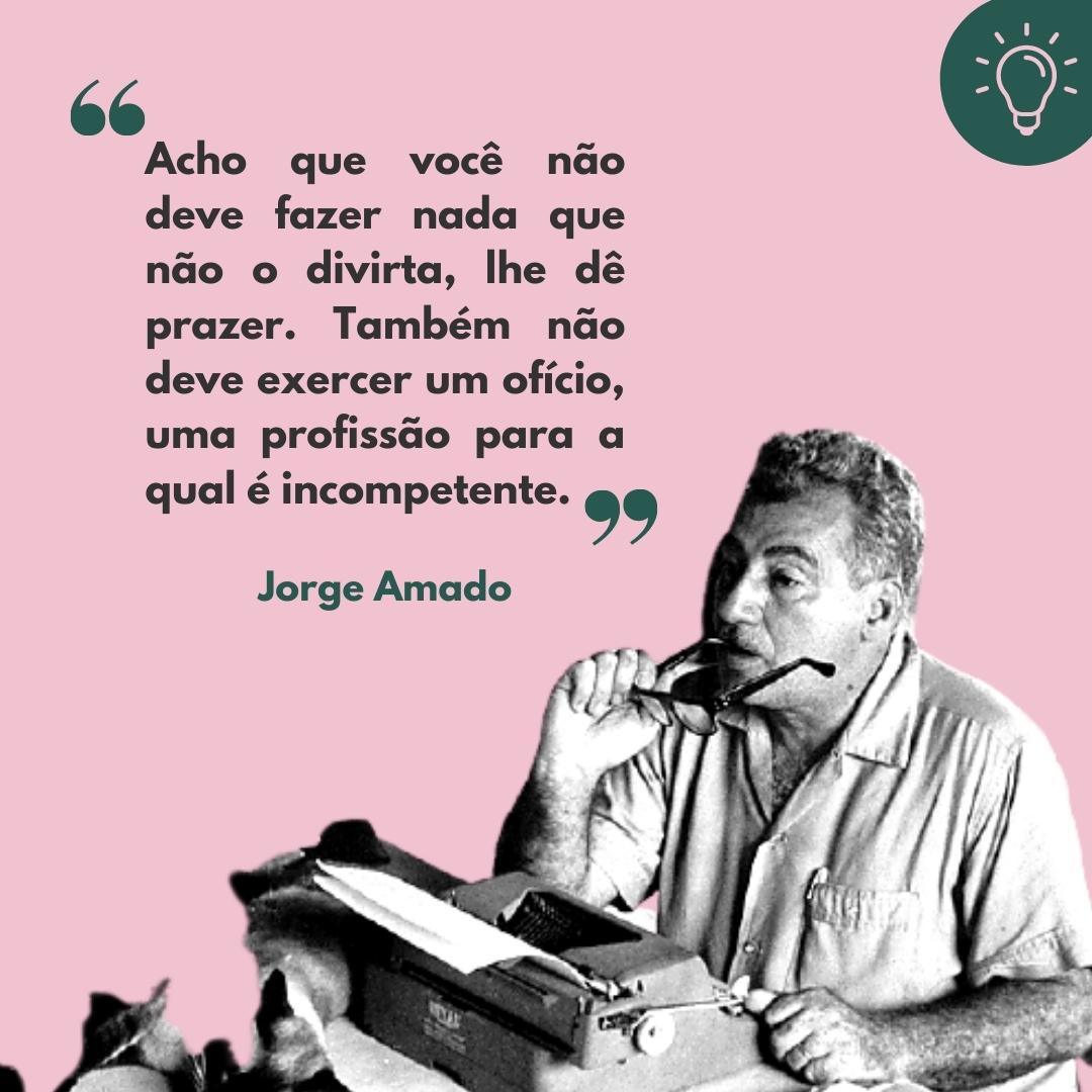 Há 109 anos nascia Jorge Amado; veja frases do autor